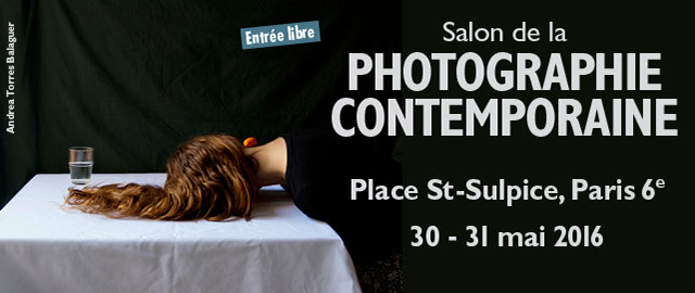 Salon de la photographie contemporaine 30-31 mai 2016 Paris
